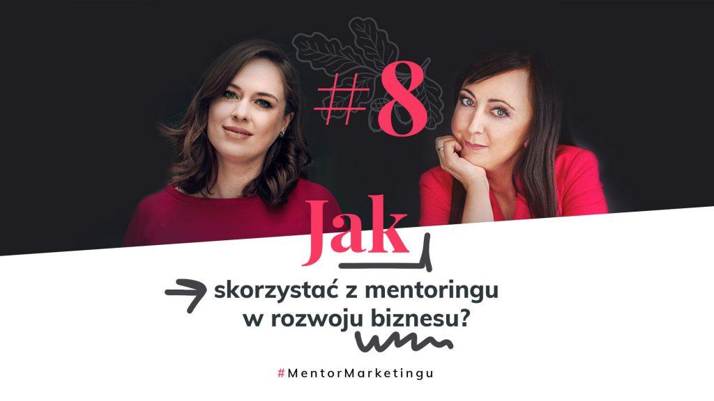 Jak skorzystać z mentoringu w rozwoju biznesu?